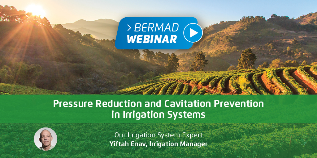 Pressure Reducing & Cavitation Prevention in Irrigation Systems