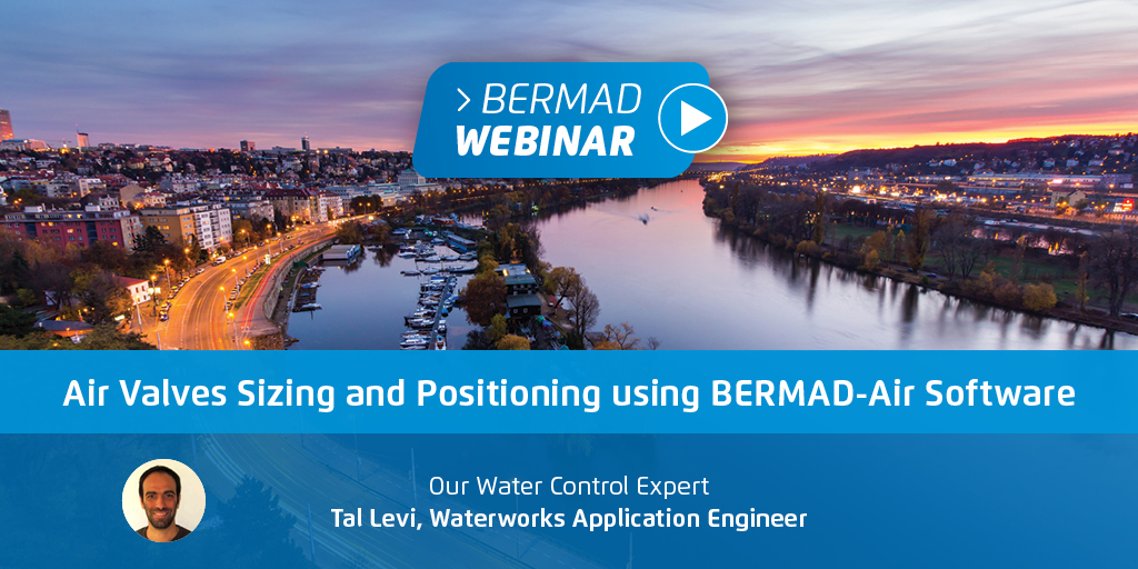BERMAD Air Valves Sizing and Positioning using BERMAD Air Software