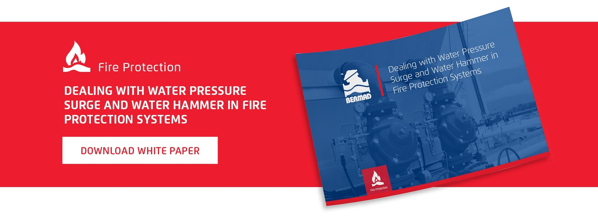 Dealing with water pressure surge and water hammer in fire protection system - white paper
