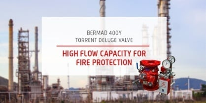 BERMAD 400Y Torrent Deluge Valve: High Flow Capacity for Fire Protection