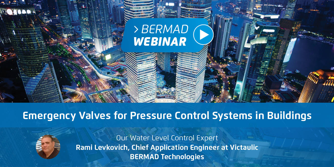 Emergency Valves for Pressure Control Systems in High Rise Buildings