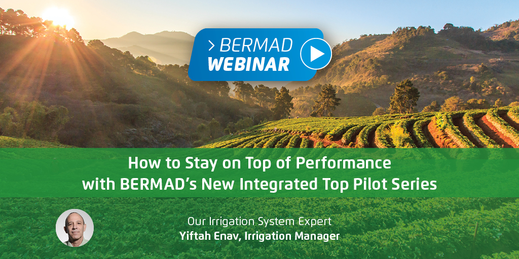How to Stay on Top of Performance with BERMAD's New Integrated Top Pilot Series