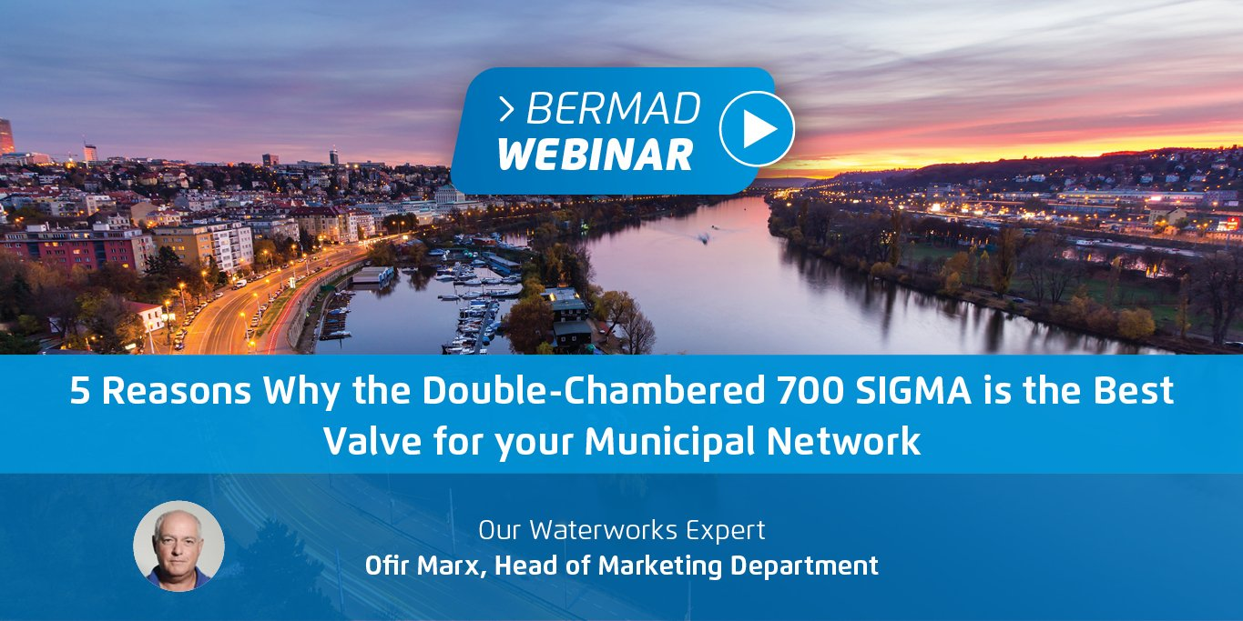 5 Reasons Why the Double-Chambered 700 SIGMA is the Best Valve for your Municipal Network
