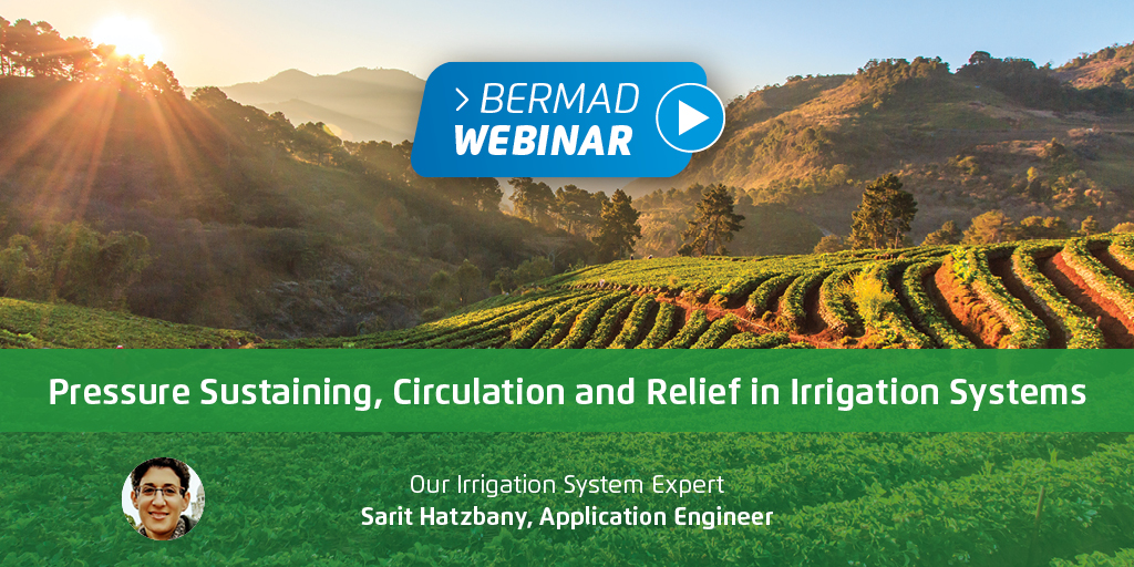 Pressure Sustaining, Circulation and Relief in Irrigation Systems — Your Questions Answered