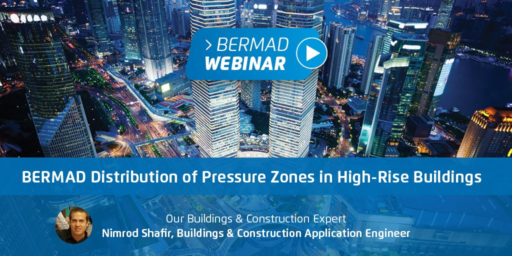 BERMAD Distribution of Pressure Zones in High-Rise Buildings — Your Questions Answered