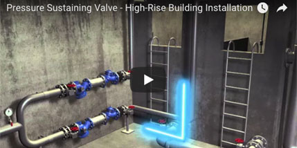Pressure Sustaining Valve - High-Rise Building Installation