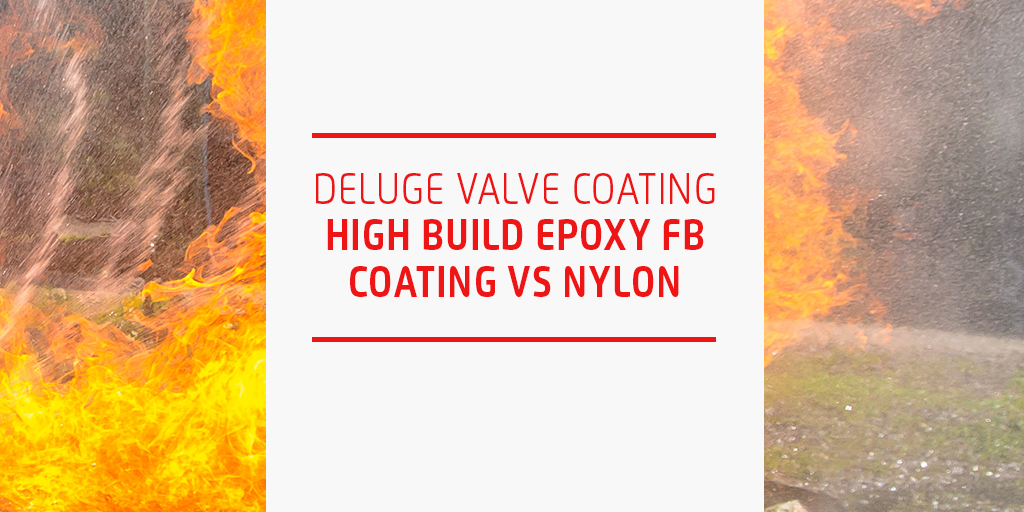 What You Need to Know When Selecting Deluge Valve Coatings