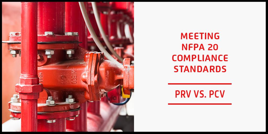 Meeting NFPA 20 Compliance Standards - PRV vs. PCV