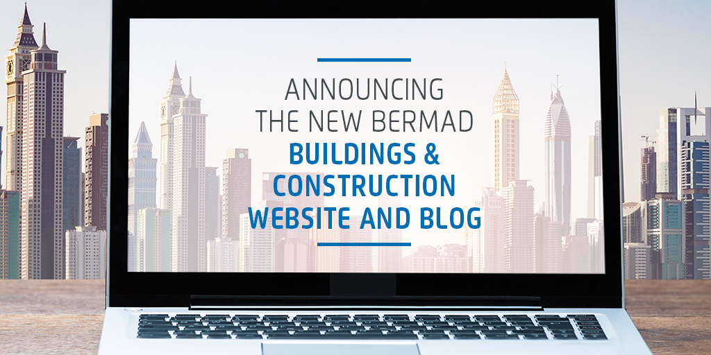 Announcing the New BERMAD Buildings & Construction Website and Blog