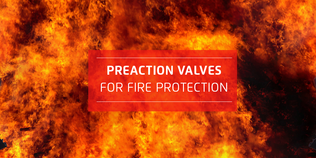 Preaction Valves for Fire Protection